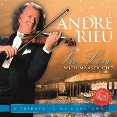 André Rieu: In Love With Maastricht A Tribute To My Hometown CD