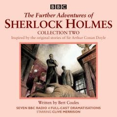 Bert Coules - The Further Adventures of Sherlock Holmes Collection Two - Audiobook