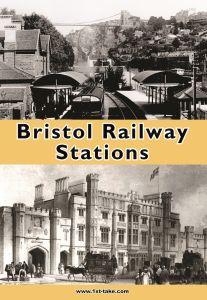Bristol Railway Stations DVD