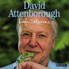 David Attenborough - Life Stories