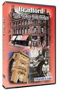 The Way We Were: Bradford