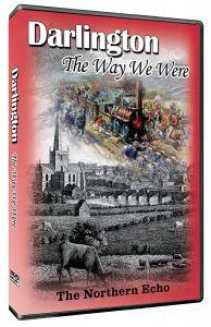 The Way We Were: Darlington
