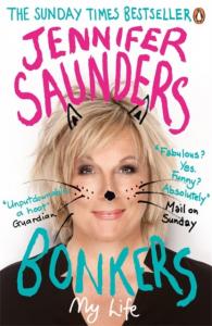 Jennifer Saunders - Bonkers: My Life (Paperback)
