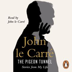John Le Carre - The Pigeon Tunnel - Audiobook