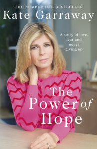 Kate Garraway – The Power Of Hope (Hardback)