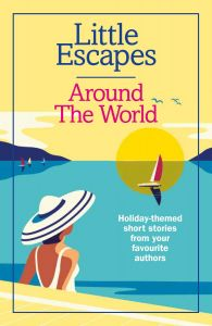 Little Escapes Around The World