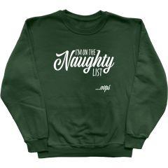 Naughty List Sweatshirts
