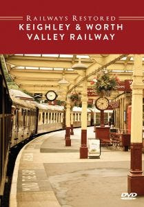 The Railways Restored - Keighley & Worth Valley