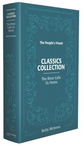 The People's Friend Classics Collection - The River Calls Us Home