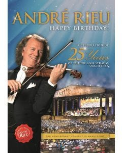 André Rieu HAPPY BIRTHDAY! A Celebration Of 25 Years Of The Johann Strauss Orchestra DVD