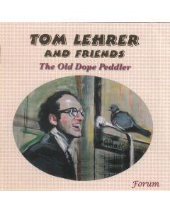 The Old Dope Pedlar – Tom Lehrer and Friends