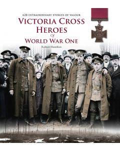 Victoria Cross Heroes of WW1