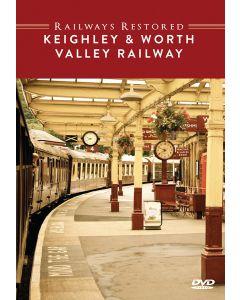 The Railways Restored - Keighley & Worth Valley