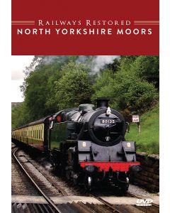 The Railways Restored - North Yorkshire