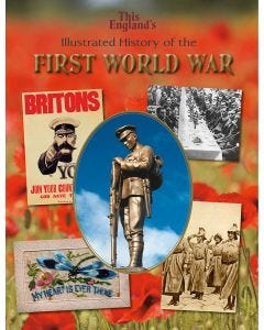 This England's Illustrated History of the First World War