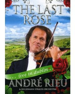 André Rieu The Last Rose: Live in Dublin DVD