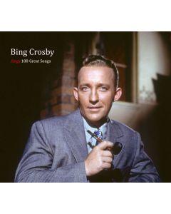 Bing Crosby Sings 100 Great Songs