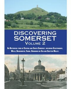 Discovering Somerset Vol 2