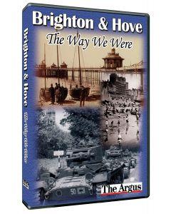 The Way We Were: Brighton & Hove
