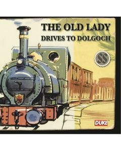 The Old Lady Drives to Dolgoch Audio CD