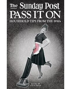 Pass it On, Household Tips From The 1950s