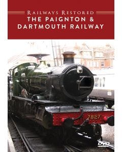 The Railways Restored - Paignton & Dartmouth