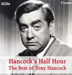Hancock's Half Hour: The Best of Tony Hancock 2 CD