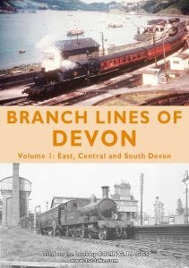 Branch Lines of Devon Volume 1