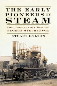 The Early Pioneers of Steam