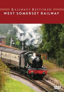 The Railways Restored - West Somerset