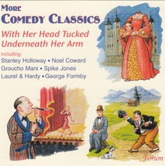 With Her Head Tucked Underneath Her Arm: More Vintage Comedy Classics CD